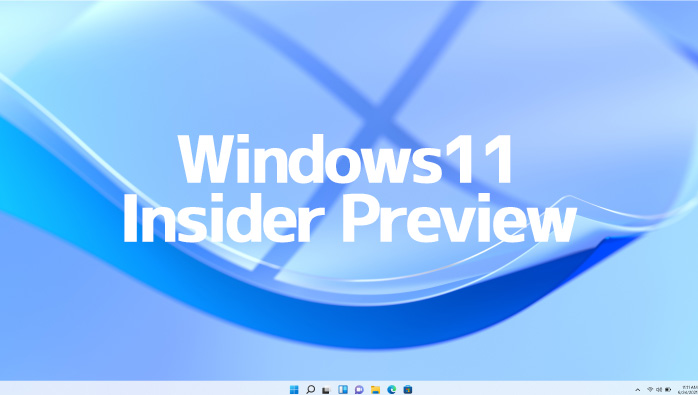 Windows11 Insider Preview